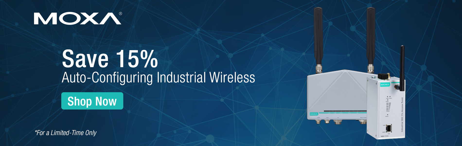 Save 15% on Auto Configuring Industrial Wireless