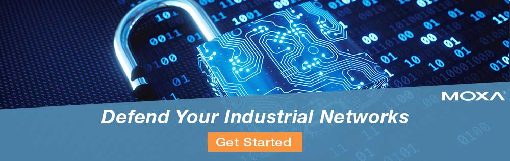 Defend Your Industrial Networks. Get Started.